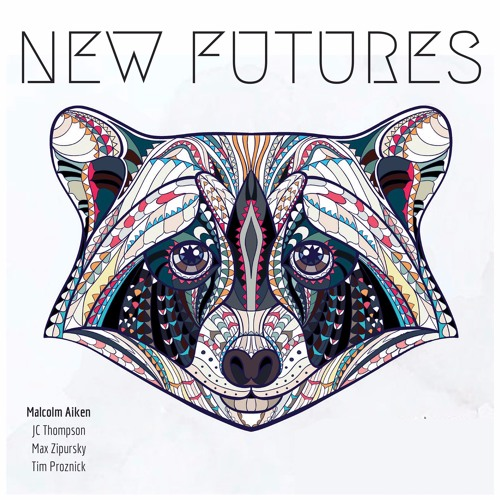 Malcolm Aiken | New Futures (2016)