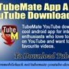 The TubeMate App A Free YouTube Downloader