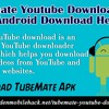 TubeMate YouTube Downloader For Android Download Here
