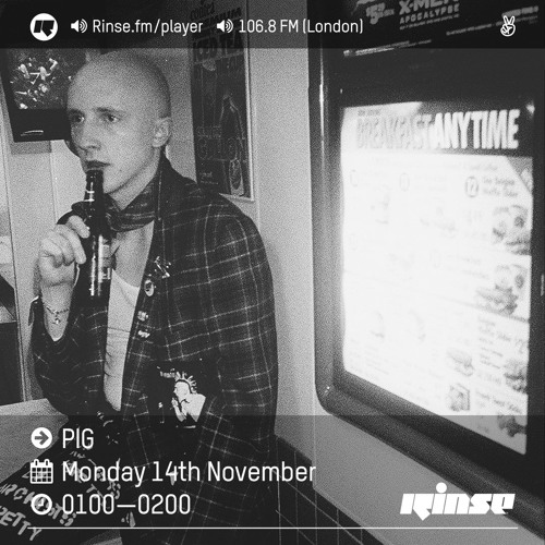 Rinse FM Podcast - PIG - 14th November 2016 by Rinse FM | Free Listening on  SoundCloud