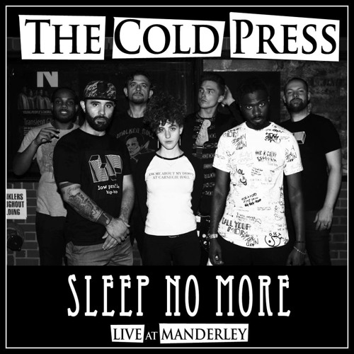 The Cold Press - LIVE at MANDERLEY
