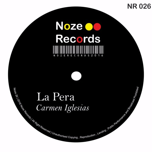 026 Carmen Iglesias - La Pera (Original Mix)cut