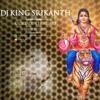 KADILINDU CHOODARA CHINNI MANIKANTA_new_2017_mix_by_DJKING SRIKANTH  FRM SAIDABAD