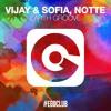 Vijay & Sofia, Notte - Earth Groove