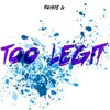 Download Too Legit (Prod. Cash Money AP) Mp3