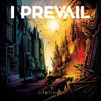 I Prevail - Lifelines by Fearless Records