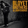 THE BLOYET BROTHERS & LOURYCHORDS / Fat Lips