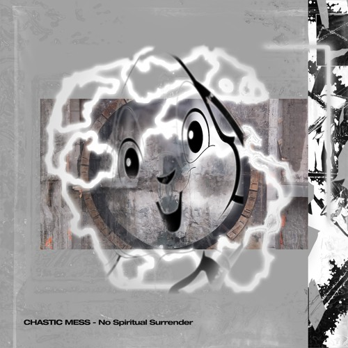 Chastic Mess - No Spiritual Surrender (W - I 05)