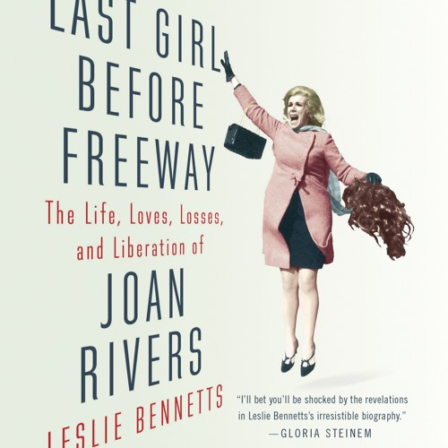 LAST GIRL BEFORE FREEWAY by Leslie Bennetts, Read by Erin Bennett- Audiobook Excerpt