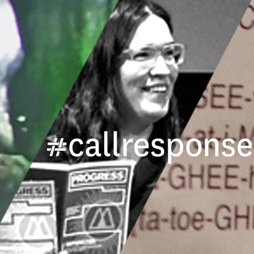 #callresponse project: full catalog of interviews
