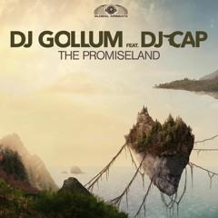 DJ Gollum Feat. DJ Cap - The Promiseland (Phillerz Teaser)