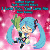 Mamon Fighter feat. Hatsune Miku - I Love You, You Love Me (Hatsune Miku's Cover)