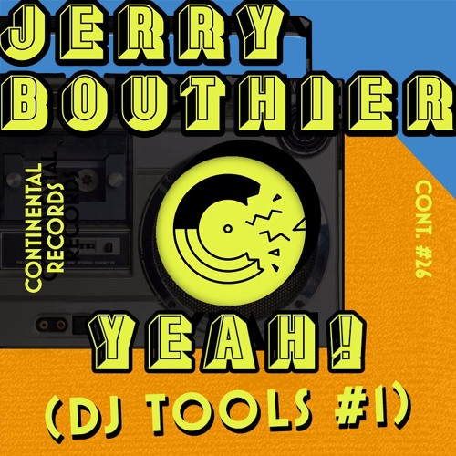 Jerry Bouthier - Yeah! (DJ Tools #1)