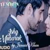 Ishq Mubarak EXCLUSIVE Cover by Junaid HQ ll Tum Bin 2