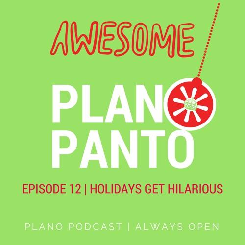 Episode 12 Plano Panto | Holidays Get Hilarious