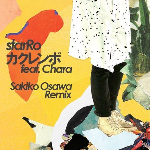 starRo - カクレンボ feat. Chara (Sakiko Osawa Remix)