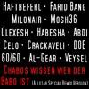 Haftbefehl feat. [...] - Chabos wissen wer der Babo ist (Allstar Special Remix Version)