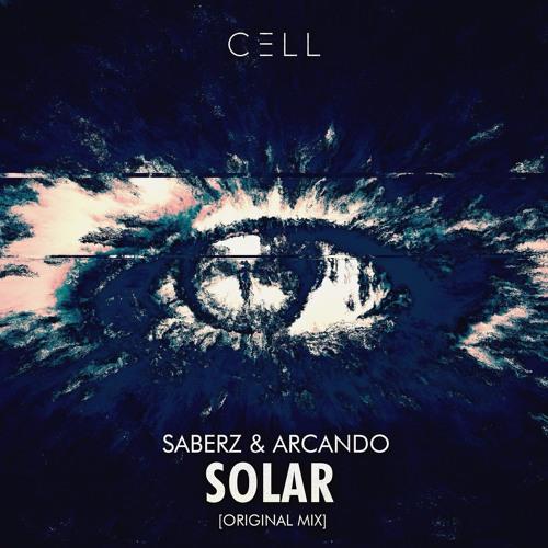 Saberz & Arcando - Solar (Original Mix)