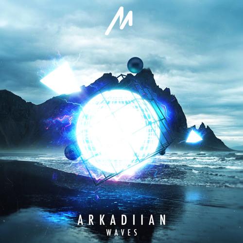 Arkadiian - Waves (Original Mix) [FREE Download]
