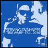 Serving Ovahness - Time Warp Fall 2016 Podcast