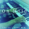 On Hold The Xx Piano Cover Finn M K Mp3