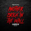 Pink Floyd - Another Brick In The Wall (Hugo Villanova Remix)