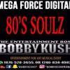MEGA FORCE DIGITAL PRESENTS  80'S SOULS MIXED BY BOBBY KUSH