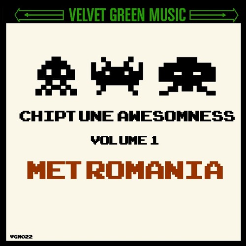 Chiptune Awesomeness Vol 1 - Metromania by Velvet Green Music | Free