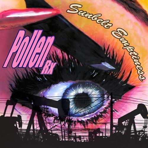 Pollen Rx - Sunbelt Emptiness
