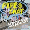 Postering and DIY Promotions - Pipe & Chat Musicast Ep. 1 (Pt. 4)