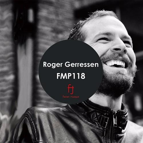 Fasten Musique Podcast 118 | Roger Gerressen