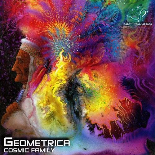Geometrica - Cosmic Family   (Cosmic Family EP @ Goa Recs.)