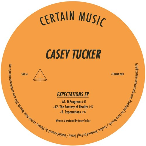 Casey Tucker - Expectations Ep