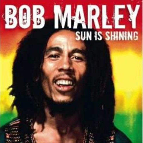 Image result for bob marley sun is shining images
