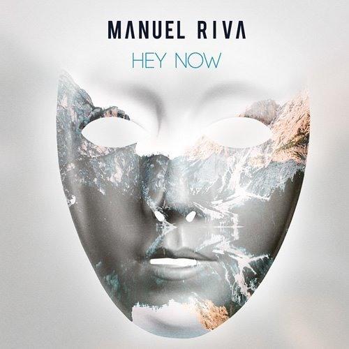 Manuel Riva - Hey Now