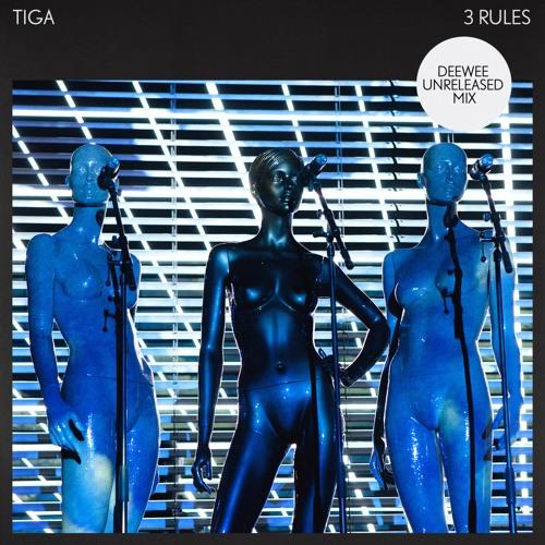 Tiga - 3 Rules (Deewee Unreleased Mix)