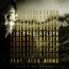 Feder Feat. Alex Aiono - Lordly ( IlyaFirst Remix)