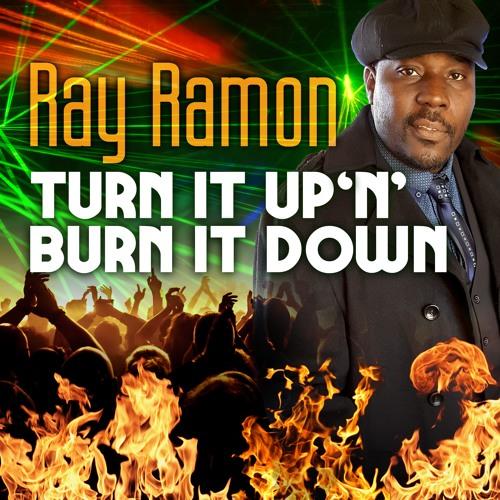 Turn It Up 'N' Burn It Down