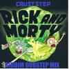 Rick and morty RIDDIM dubstep mix