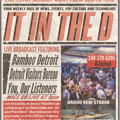 ITintheD Ep171 - Bamboo Detroit, Detroit Convention and Visitors Bureau