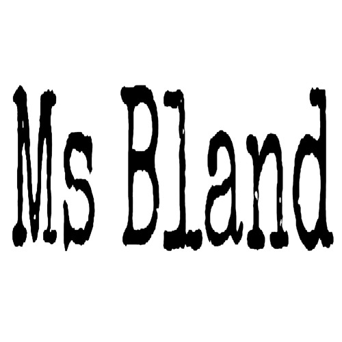 Ms Bland