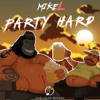 Mike L - Party Hard