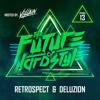 #13 | The Future of Hardstyle - Retrospect & Deluzion
