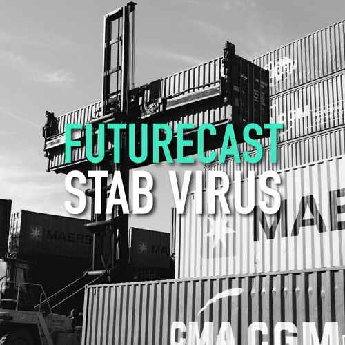 Futurecast #7 - Stab Virus