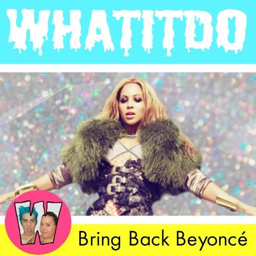 Bring Back Beyoncé
