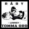 Råby - LOWKEY (Officiell)