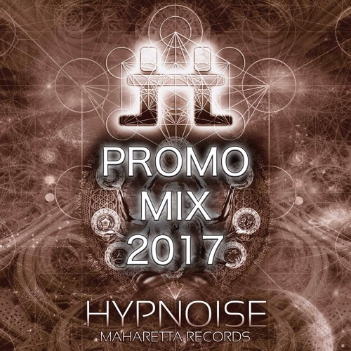 Hypnoise - Promo Mix 2017 (Maharetta Records | Antu Records)