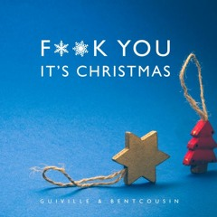 F**k You It's Christmas feat. bentcousin