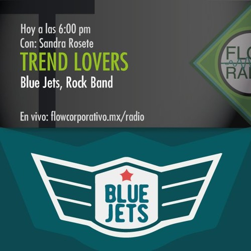 Trend Lovers 056 - Blue Jets, Rock Band
