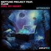 Neptune Project Feat. FLUIR - Feel My Heart (Amplifyd Exclusive)